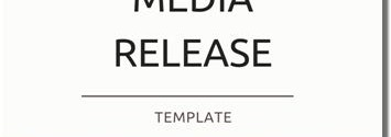 Download your FREE copy of our media release template