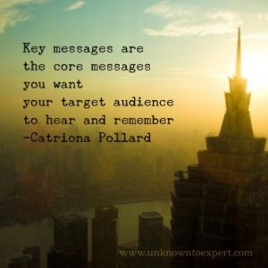 5 tips for creating powerful key messages