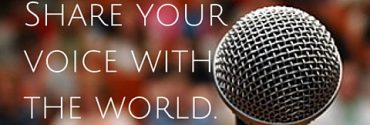 share your voice with the world